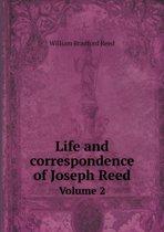 Life and Correspondence of Joseph Reed Volume 2