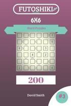 Futoshiki Puzzles - 200 Hard Puzzles 6x6 Vol.3