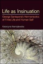 Life as Insinuation
