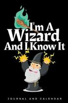 I'm a Wizard and I Know It