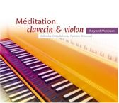 Meditation Clavecin & Violon