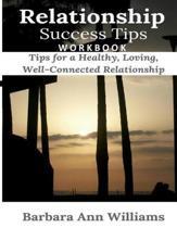 Relationship Success Tips Workbook