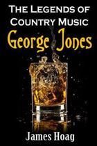Legends of Country Music - George Jones