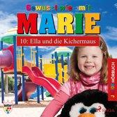 Gewusst wie - mit Marie, 10: Ella und die Kichermaus (Ungekürzt)