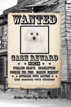 Bichon Frises Dog Wanted Poster