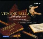 Vergine Bella - Madrigalo Da S