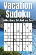 Vacation Sudoku - 200 Puzzles to Kick Back and Enjoy Vol. 8