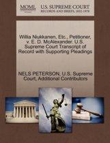 Willia Niukkanen, Etc., Petitioner, V. E. D. McAlexander. U.S. Supreme Court Transcript of Record with Supporting Pleadings