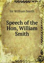 Speech of the Hon, William Smith