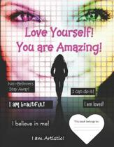 Love Yourself!: You Are Amazing! 8 1/2 x 11'' Journal or Notebook