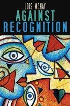 Against Recognition