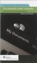 Praktijkreeks Administratie 18 - Documenten onder controle