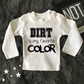 Shirtje Dirt is my.