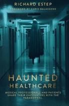 Haunted Healthcare