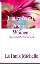 Praise, Prayers and Promises for Women