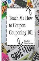 Teach Me How to Coupon