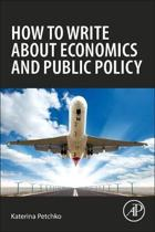 How to Write about Economics and Public Policy