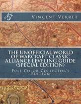 The Unofficial World of Warcraft Classic Alliance Leveling Guide (Special Edition)