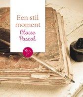 Een stil moment - Blaise Pascal