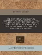 He Kaine Diatheke Novum Testamentum.