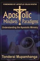 Apostolic Mindsets & Paradigms