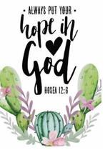 Always Put Your Hope in God Hosea 12
