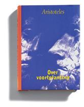 Aristoteles in Nederlandse vertaling 4 - Over voortplanting