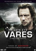 Private Eye Vares - Tango Of Darkness