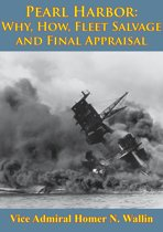 Why, How, Fleet Salvage And Final Appraisal [Illustrated Edition]