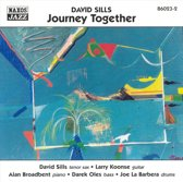 Sills David: Journey Together