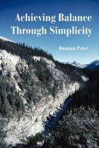 Achieving Balance Through Simplicity