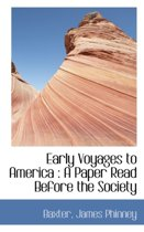 Early Voyages to America
