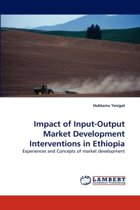 Impact of Input-Output Market Development Interventions in Ethiopia