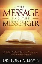 The Message & the Messenger