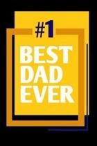 1 best dad ever
