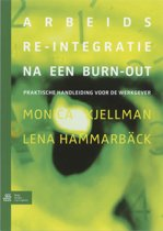 Arbeids re-integratie na een burn-out