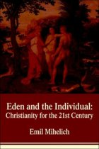 Eden and the Individual