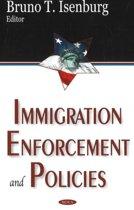Immigration Enforcement & Policies