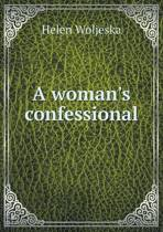 A Woman's Confessional