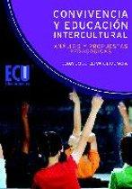 Convivencia y Educacion Intercultural: análisis y propuestas pedagogicas.