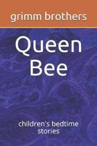 Queen Bee: children's bedtime stories
