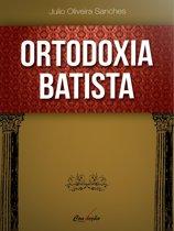 Ortodoxia Batista