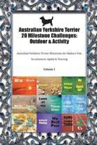 Australian Yorkshire Terrier 20 Milestone Challenges