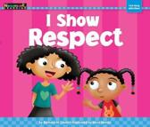 I Show Respect Shared Reading Book (Lap Book)