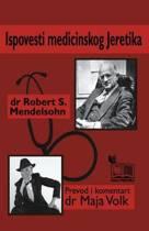 Ispovest Medicinskog Jeretika