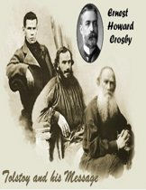 Tolstoy And His Message