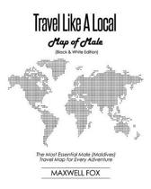 Travel Like a Local - Map of Male (Black and White Edition)