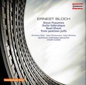 Bloch: Two Psalms, Suite Hebraique, ...