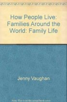 How People Live; Families Around W