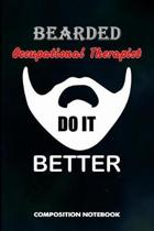Bearded Occupational Therapists Do It Better